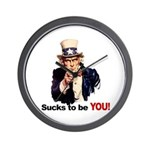 Sucks To Be You (Uncle Sam) Wall Clock