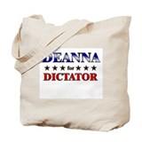 DEANNA for dictator Tote Bag
