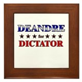 DEANDRE for dictator Framed Tile