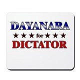 DAYANARA for dictator Mousepad