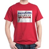DAYANARA for dictator T-Shirt