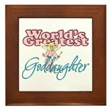 World's Greatest Goddaughter Framed Tile