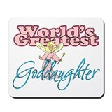 World's Greatest Goddaughter Mousepad