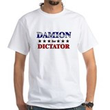 DAMION for dictator Shirt