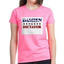 DAMIEN for dictator Tee