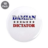 "DAMIAN for dictator 3.5"" Button (10 pack)"