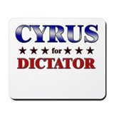 CYRUS for dictator Mousepad