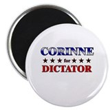 CORINNE for dictator Magnet