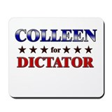 COLLEEN for dictator Mousepad