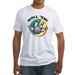 Roll 'Em Bowling Fitted T-Shirt