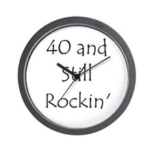 40 And Still Rockin' Wall Clock