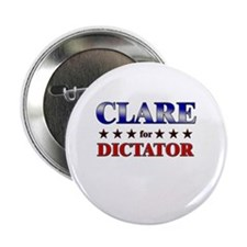 "CLARE for dictator 2.25"" Button"