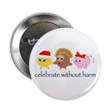 "Celebrate Without Harm 2.25"" Button (10 pack)"