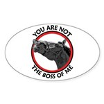 Horse Not the Boss Of Me Oval Sticker