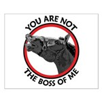 Horse Not the Boss Of Me Small Poster