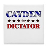 CAYDEN for dictator Tile Coaster