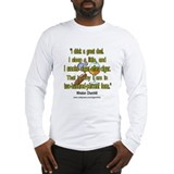 Winston Churchill Cigar Quote Long Sleeve T-Shirt