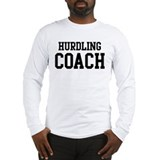 HURDLING Coach Long Sleeve T-Shirt