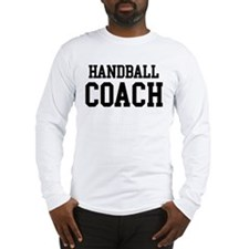 HANDBALL Coach Long Sleeve T-Shirt