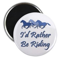 "Rather Be Riding A Wild Horse 2.25"" Magnet (10 pac"