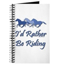 Rather Be Riding A Wild Horse Journal