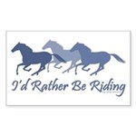 Rather Be Riding A Wild Horse Rectangle Sticker