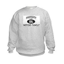 Property of Moyers Family Sweatshirt