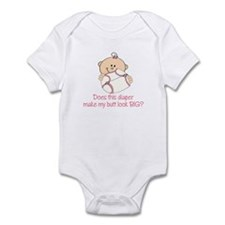 Diaper Make My Butt Look BIG? Infant Bodysuit