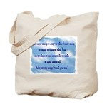 Serenity Slogan (clouds) Tote Bag