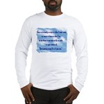 Serenity Slogan (clouds) Long Sleeve T-Shirt