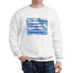 Serenity Slogan (clouds) Sweatshirt