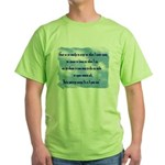 Serenity Slogan (clouds) Green T-Shirt
