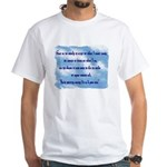 Serenity Slogan (clouds) White T-Shirt