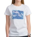 Serenity Slogan (clouds) Women's T-Shirt