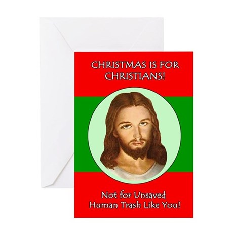 Christmas is For Christians Greeting Card