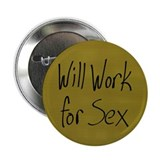Will Work 2.25&quot; Button (10 pack)