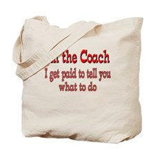 I Get Paid- Coach Tote Bag