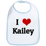 I Love Kailey Bib