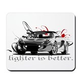 "Elise ""Lighter is better."" Mousepad"