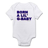 BORN A LIL' G-BABY Infant Bodysuit