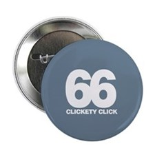 "CLICKETY CLICK 2.25"" BUTTON BADGE"