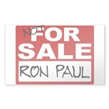 Ron Paul NOT FOR SALE Rectangular Decal