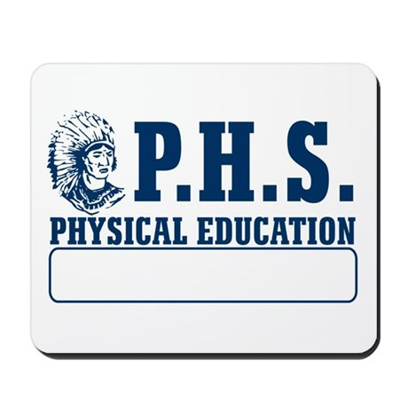 P.H.S. Physical Education Mousepad