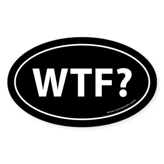 WTF? Auto Sticker -Black (Oval)
