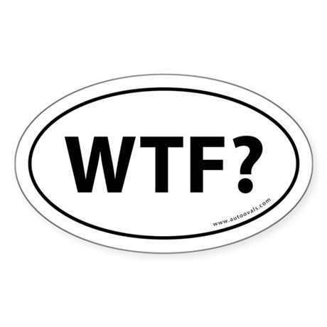 WTF? Auto Sticker -White (Oval)
