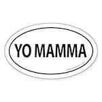 YO MAMMA Auto Sticker -White (Oval)