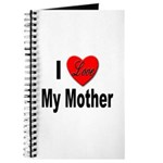 I Love My Mother Journal