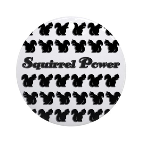 Squirrel power! Ornament (Round)