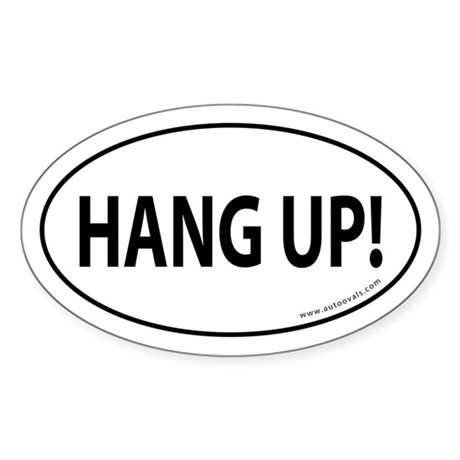 HANG UP Auto Sticker -White (Oval)
