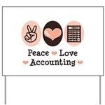 Peace Love Accounting Accountant Yard Sign